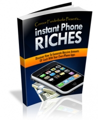 Instant Phone Riches (FLASH eBook)
