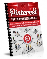 Pinterest for the Internet Marketer - PLR Exclusive